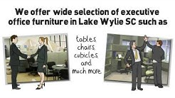 Executive Office Furniture Lake Wylie SC - (704)-583-2144