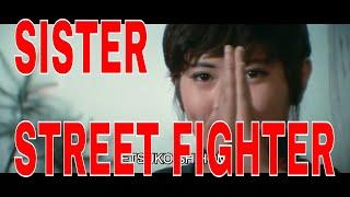 SISTER STREET FIGHTER   Original Trailer Classic
