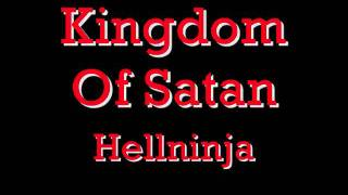 Kingdom Of Satan - Hellninja