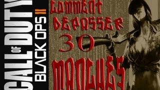 Black ops 2.comment dépasser sans problème la manche 30 en zombie sur la map ville.....