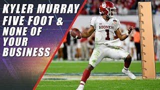Is Kyler Murray Still Too Short for the NFL?