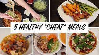 5 Healthy Meal Ideas & Guilt-Free Versions If Your Favorite Foods! | What I Eat In A Week