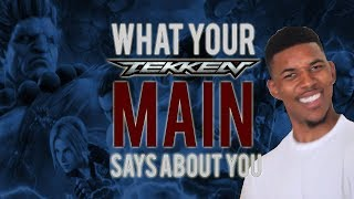 WHAT YOUR T7 MAIN SAYS ABOUT YOU