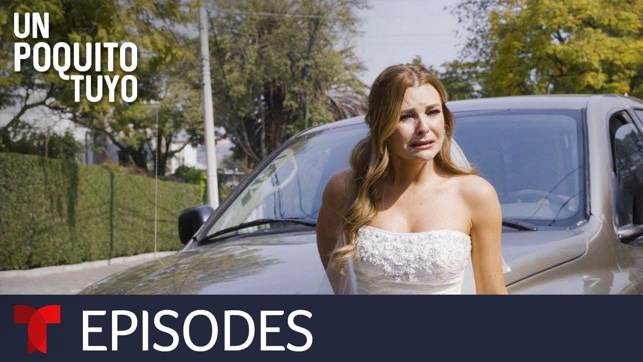 Download Un Poquito Tuyo | Episode 1 | Telemundo English
