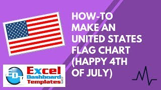 How-to Make an United States Flag Excel Chart (Happy 4th of July)