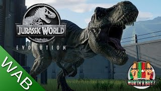 Jurassic World Evolution Review - Worthabuy?