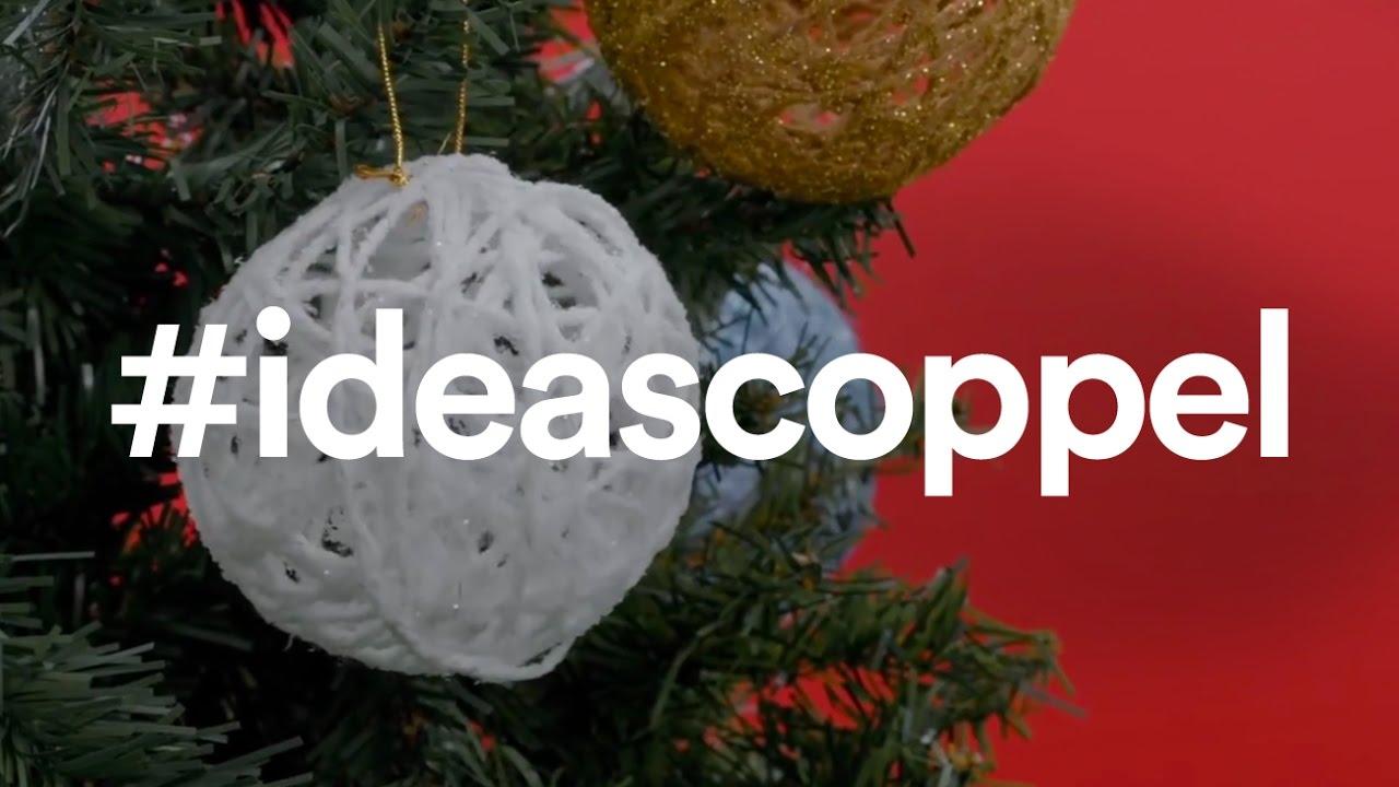 Coppel c mo hacer adornos navide os caseros youtube - Como realizar adornos navidenos ...