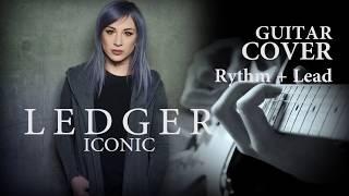 ICONIC (LEDGER) | rythm & lead guitar cover