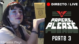 #EpoDirecto - 7 Diciembre 1982 - PAPERS PLEASE  (Días 14 al 26) - Rasons Please!
