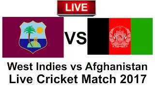 West Indies vs Afghanistan Live Cricket Match 2017 (T20)