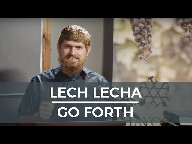 Lech Lecha/Go Forth -  A Kingdom is Born