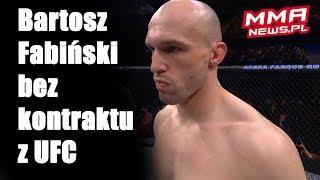Bartosz Fabiński bez kontraktu z UFC od przegranej z Prazeresem