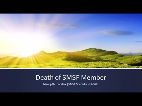 My client, an SMSF Member has just died - What do I do now?