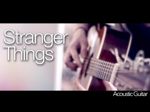 Kygo - Stranger Things ft. OneRepublic - Fingerstyle Guitar Cover