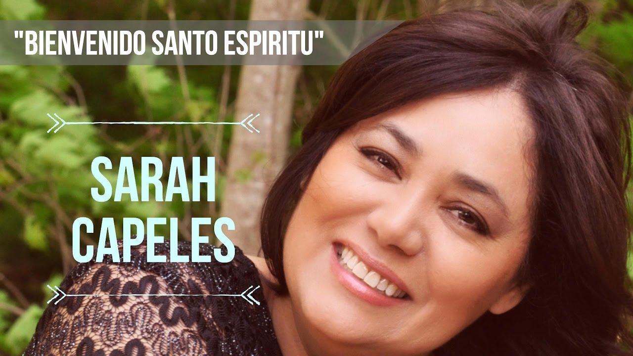 Bienvenido Espiritu Santo | Sarah Capeles