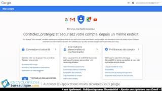 Google : paramètre de sécurité connexion Gmail