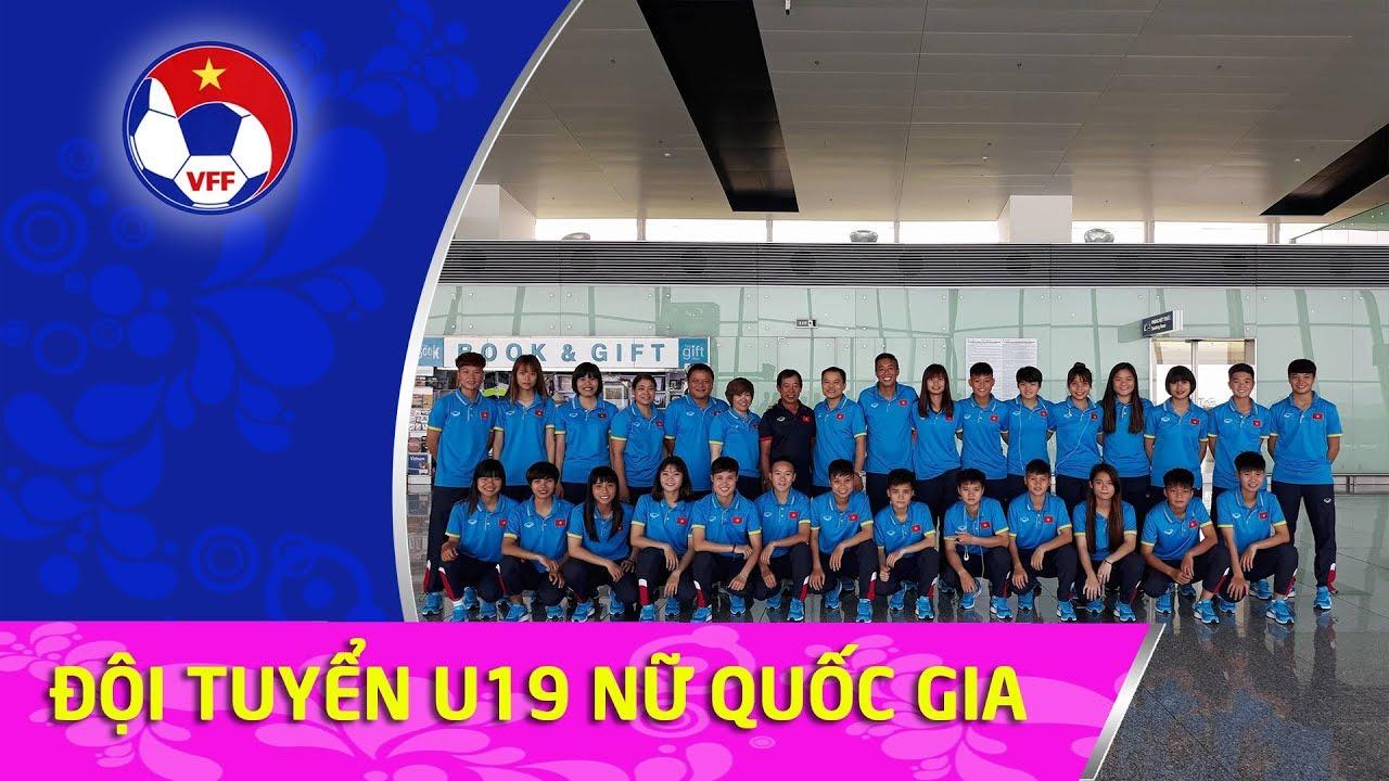 Đội tuyển U19 nữ Việt Nam chốt danh sách, hướng đến mục tiêu chinh phục VCK U19 Châu Á