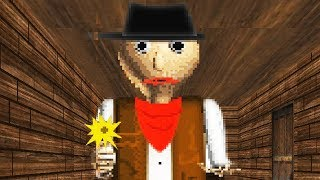 COWBOY BALDI AND HIS GANG OF MISFITS   BALDI'S BASICS IN EDUCATION & LEARNING - WILD WEST MOD
