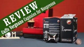 Caffe Vergnano Espresso Capsules for Nespresso - Review and Overview