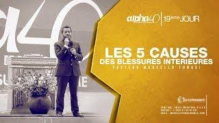 Baixar LES 5 CAUSES DES BLESSURES INTERIEURES AVEC PASTEUR MARCELLO TUNASI ALPHA 40   19EME JOUR CULTE DU 0