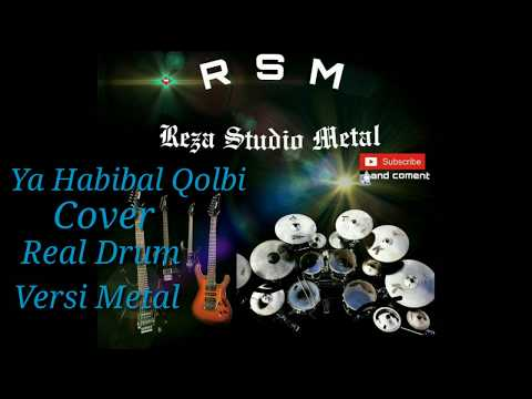 ya-habibal-qolbi---nissa-sabyan-(-cover-real-drum-versi-metal-)