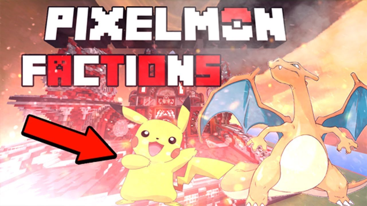 Pixelmon Factions Come and Join Realm Code- P5LXWekxnPg