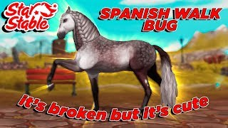 THE NEW ANDALUSIANS ARE BROKEN - SPANISH WALK BUG || Star Stable Online