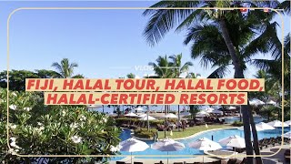 Vlog: Fiji, Halal Tour, Halal Food, Halal-Certified Resorts