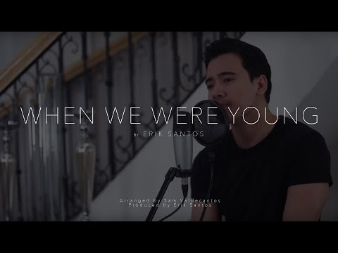 When We Were Young - Adele (cover) by Erik Santos