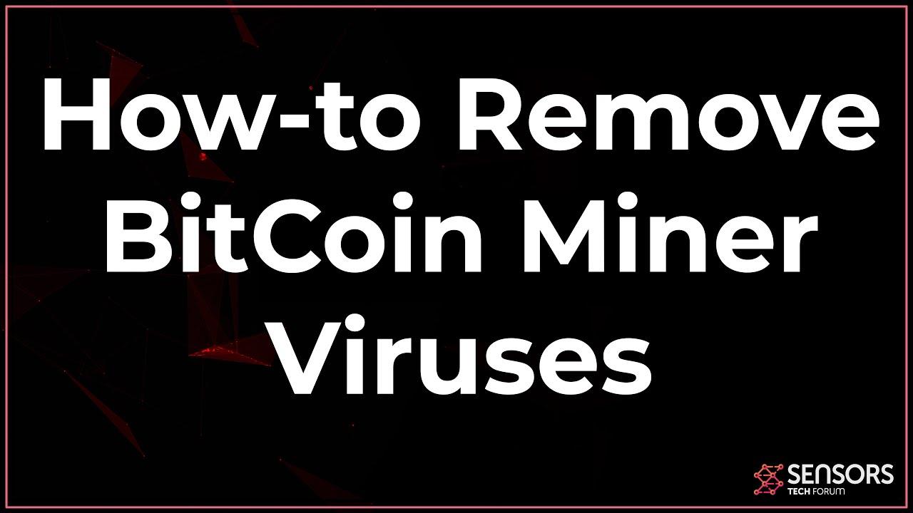 a bitcoin miner vírus eltávolítása)