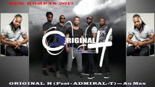 ORIGINAL H (Feat ADMIRAL-T) — Au Max