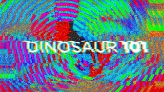 Dinosaur 101 - From The Primitive Man To Jurassic World