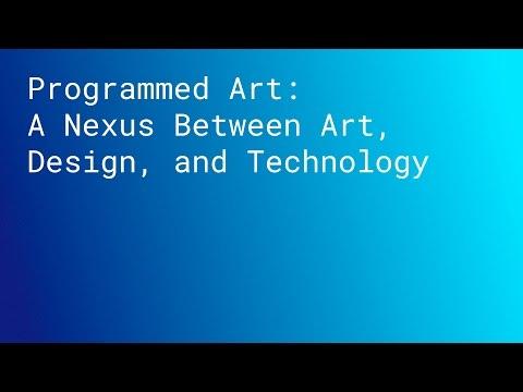 TALK: Programmed Art: A Nexus Between Art, Design and Technology (SPAN LONDON 2015)
