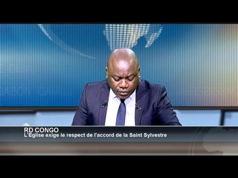 POLITITIA - RD Congo : L'Église exige le respect de l'accord de la Saint Sylvestre (1/3)