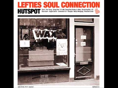 Lefties Soul Connection - Doin' The Thing