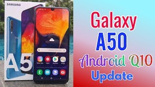 Samsung Galaxy A50 Android Q10 software update