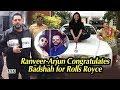 Badshah gets Rolls Royce Wraith, Ranveer- Arjun Congratulates him