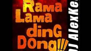Ramalama Ding Dong - DJ AlexKea