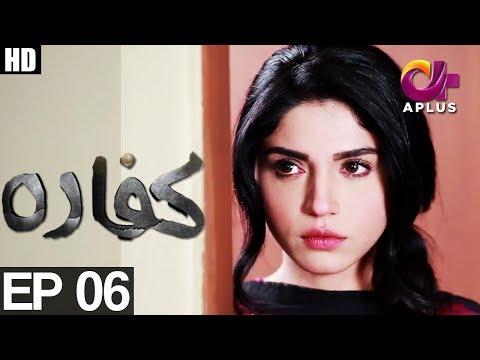 Kaffara - Episide 06 - A Plus ᴴᴰ Drama