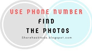 Use Phone Number Get Photos on Android smartphone