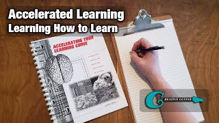 Accelerated Learning: How to Practice - Learning How to Learn