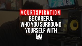 Rappers & Producers - Be Careful Who You Do Music Business With #Curtspiration