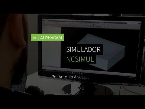 Dica 24 ALPHACAM - Simulador externo NCSIMUL