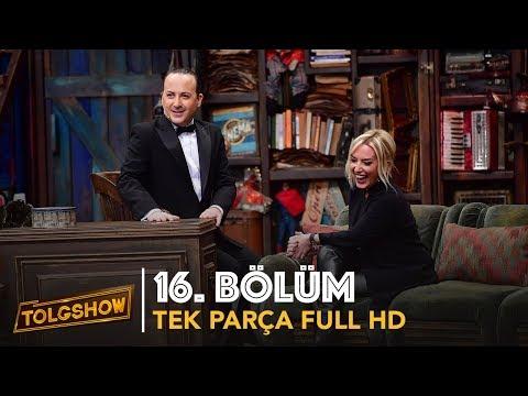 TOLGSHOW 16. Bölüm | Tek Parça Full HD