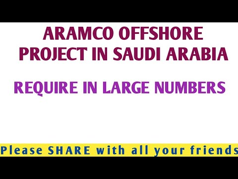 45. URGENT REQUIRE - OFFSHORE PROJECT (ARAMCO) - SAUDI ARABIA.