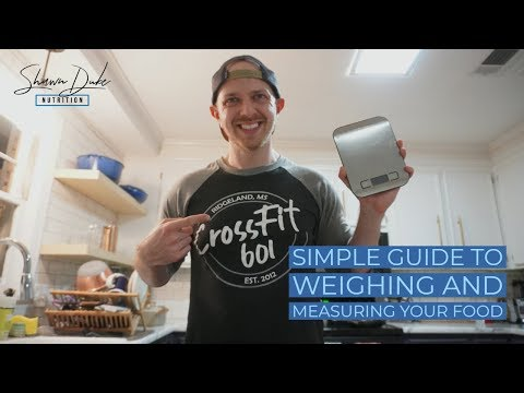 Simple guide to measuring and weighing your foods