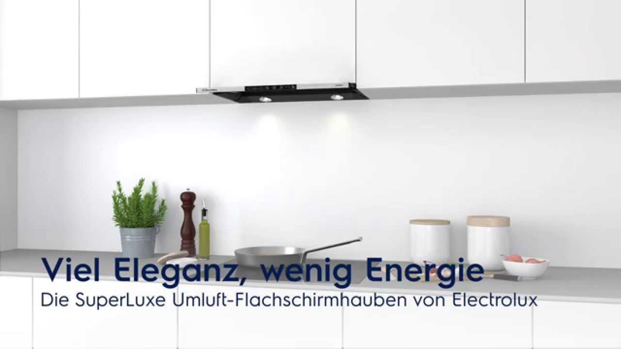 die umluft flachschirmhaube von electrolux youtube. Black Bedroom Furniture Sets. Home Design Ideas