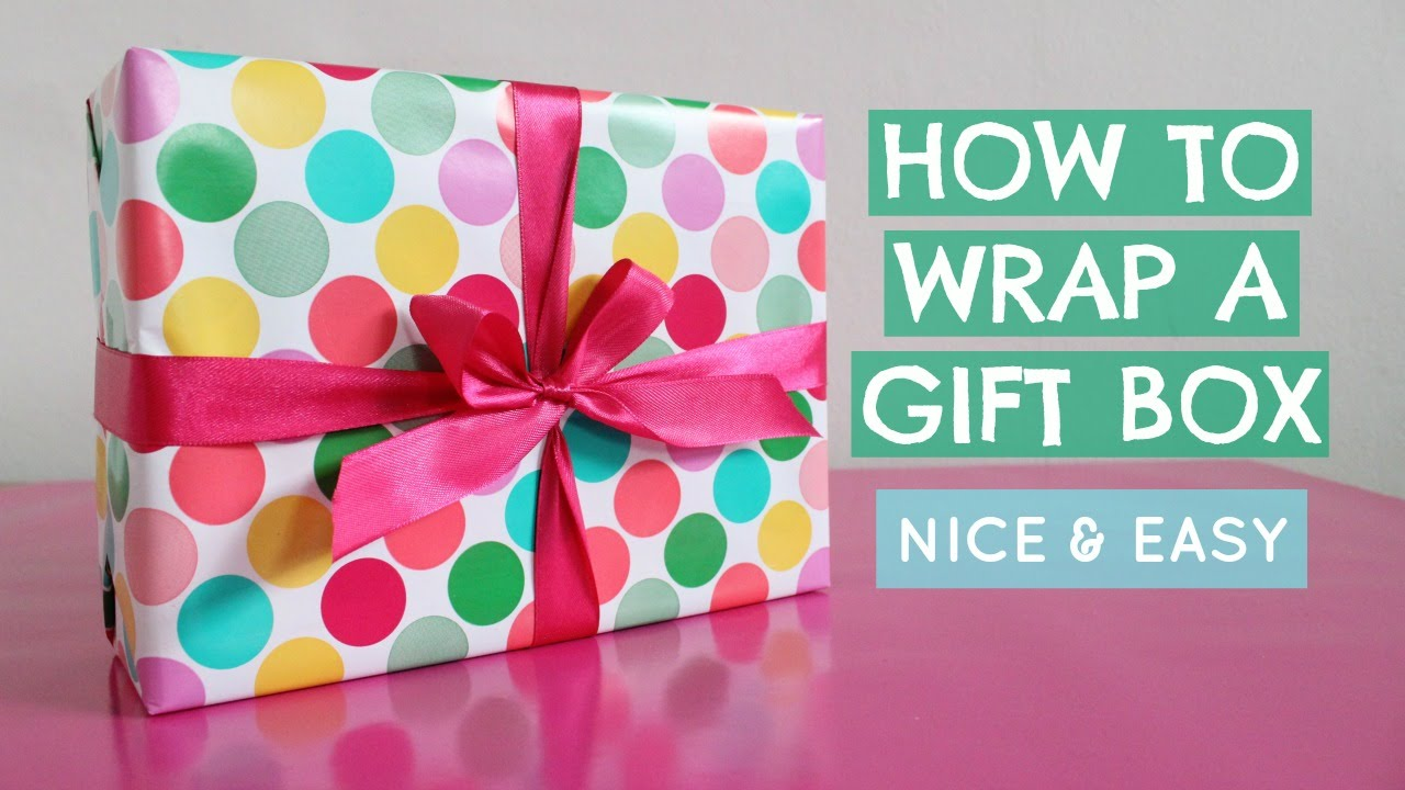 Can You Wrap How To Wrap A Gift Box How To Tie A Ribbon