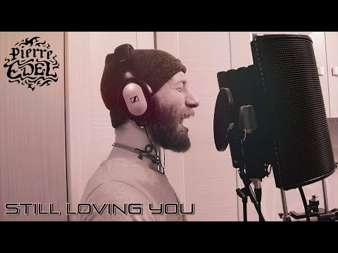 Pierre Edel - Still Loving You (feat. Marina D'Amico & Natacha Andreani)