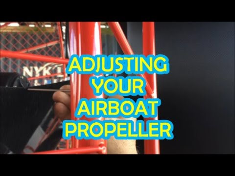 How to Set an Airboat's Propeller Pitch